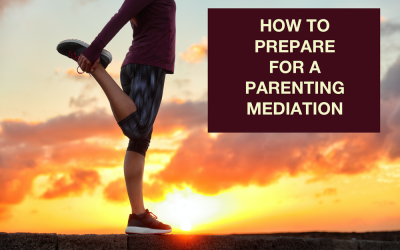How to prepare for a parenting mediation