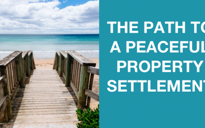 The path to a peaceful property settlement